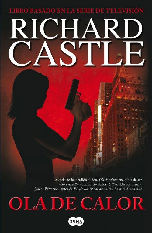 Ola de Calor: primer libro de la serie Castle (1/2)