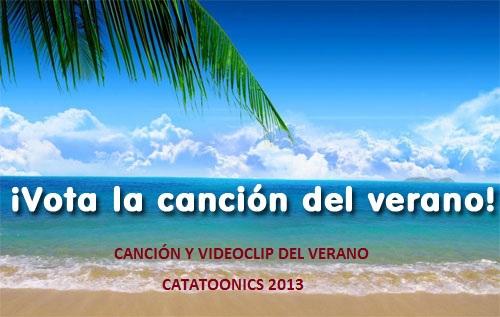 Canción del verano Catatoonics 2013